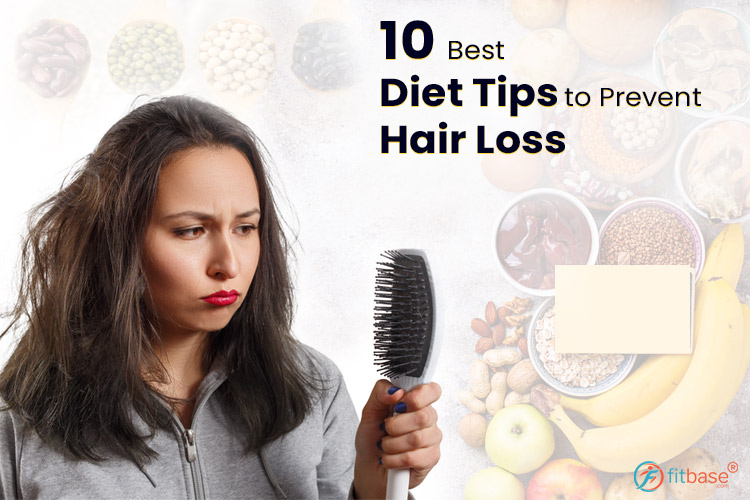 10 Best Diet Tips to Prevent Hair Loss
