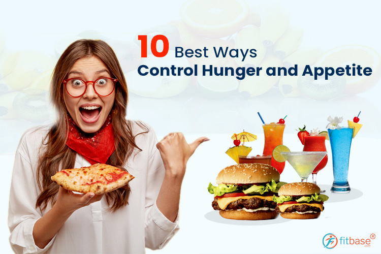 Feeling Hungry All the Time? 10 Best Ways to Control Excessive Cravings