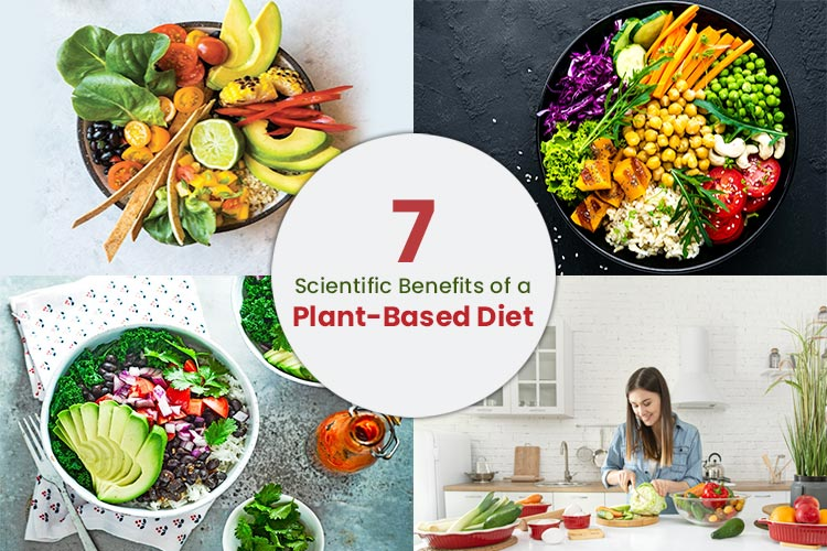 7 Scientific Benefits of a Plant-Based Diet