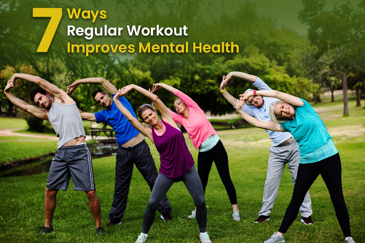 7 Ways In Which Regular Workout Improves Mental Health